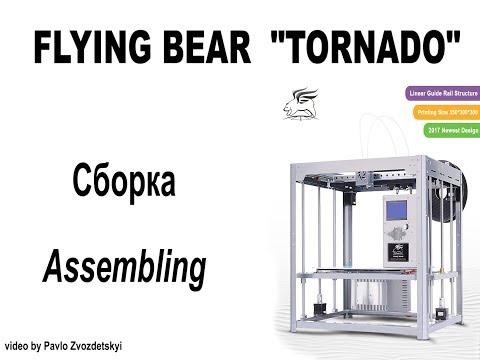 3D Printer Flying Bear TORNADO (assembling tutorial and print test)