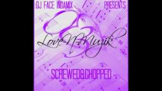I Need Your Love (Screwed&Chopped) - Ace Hood Ft. Trey Songz