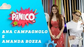 Ana Caroline Campagnolo e Amanda Bozza - Pânico - 17/06/19