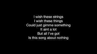 Song About Nothin (Lyrics Video) YouTube Videos