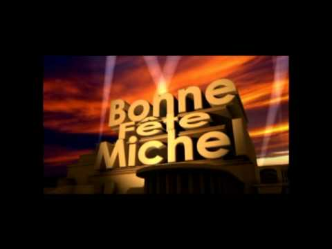 Bonne Fête Michel Youtube