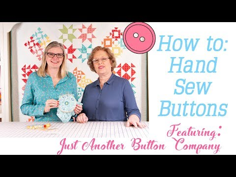 How to Hand Sew Buttons - Just Another Button Company - Fat Quarter Shop