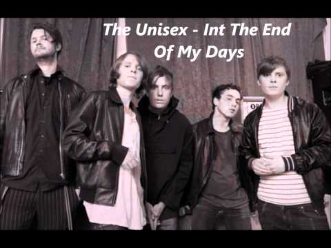 The Unisex - In The End Of My Days [Audio]