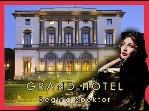 Regina Spektor - Grand Hotel (with lyrics)