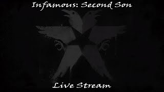 Infamous: Second Son |  Live Stream 4/18/18 (Free Roam)