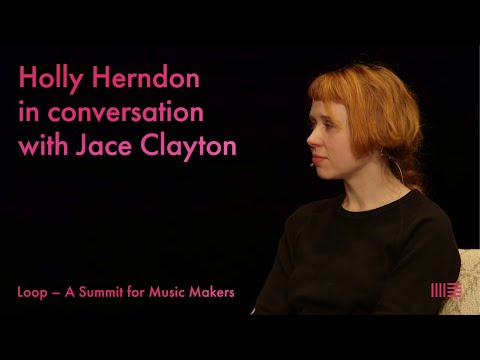Loop | Holly Herndon and Jace Clayton in conversation
