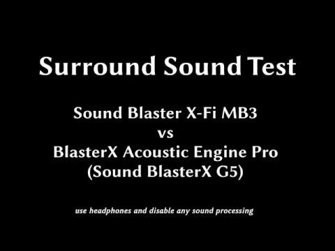 Surround Sound Test: X-Fi MB3 vs BlasterX