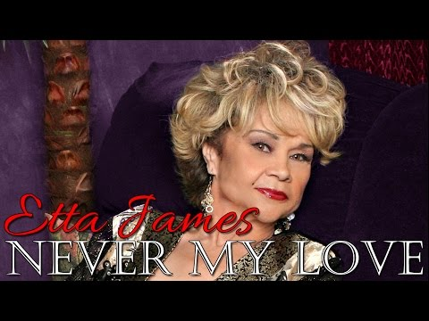 Etta James -  Never My Love (SR)