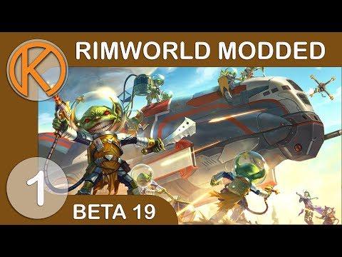 RimWorld Beta 19 Modded | GLITTER GOBLINS - Ep. 1 | Let's Play RimWorld Beta 19 Gameplay