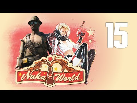 NUKA WORLD #15 : Absolutely Fabulous Darling