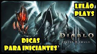 DIABLO 3 ROS - DICAS PARA INICIANTES! (PC PT-BR)