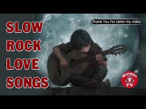 Best Slow Rock Love Songs Playlist - Greatest Slow Rock Love Songs Of 70's, 80's & 90's