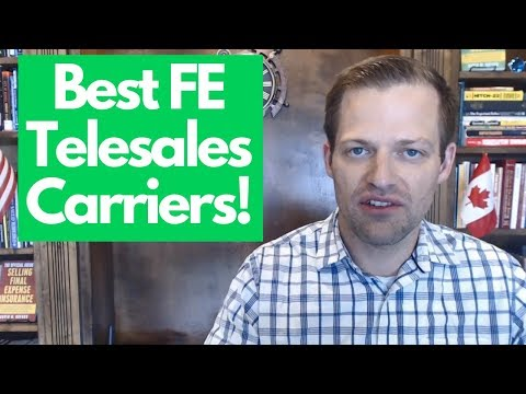 Best Final Expense Telesales Carriers For Agents Selling From Home