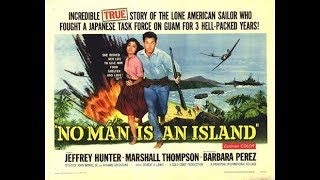 """WWII War Movie """"No Man Is An Island"""" 1962"""