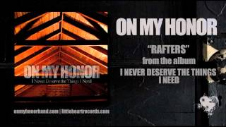 Watch On My Honor Rafters video