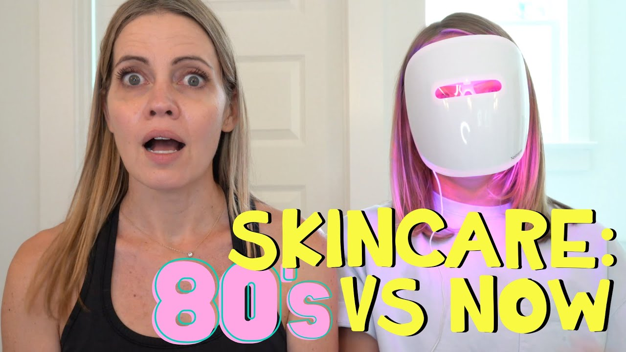 Skincare Routine: 1980s vs Now
