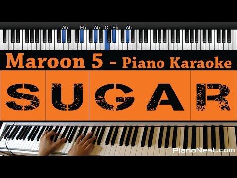 Maroon 5 - Sugar - Piano Karaoke / Sing Along