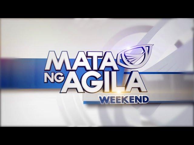 WATCH: Mata ng Agila Weekend - September 25, 2021