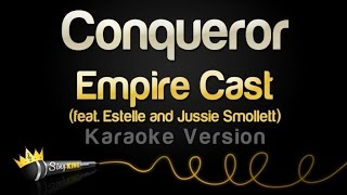 Empire Cast - Conqueror ft. Estelle and Jussie Smollett (Karaoke Version)