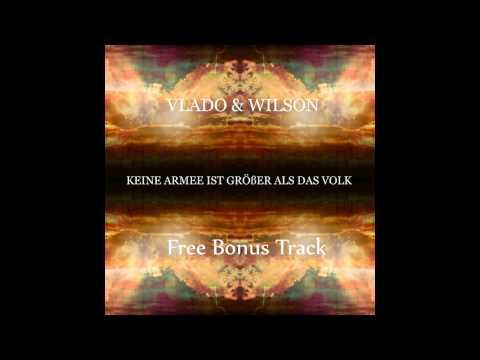 Vlado und Wilson - Die Zeit verfliegt wie der Wind (Free Bonus Track)