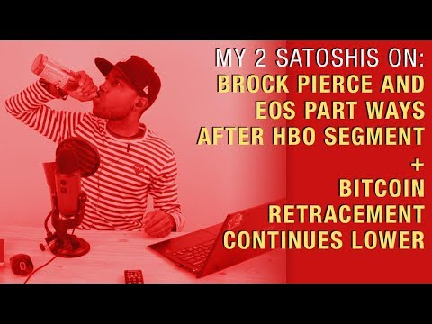 Brock Pierce and EOS Part Ways After HBO Segment  Bitcoin Retracement Continues Lower