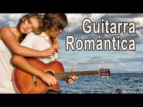 Guitarra Romantica Musica Instrumental acustica amor canciones - Hermoso Paisaje del Mar - Relax #