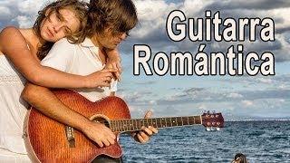Guitarra Romantica Musica Instrumental a...