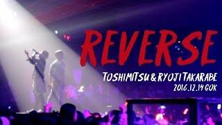 "?GOK??????????? × TOSHIMITSU (From ??????) ""REVERSE"""