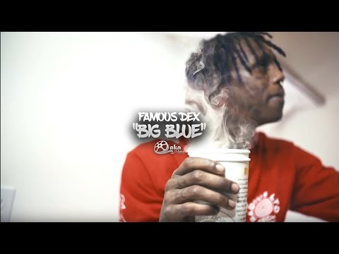 "Famous Dex - ""Big Blue"" (Shot by @LewisYouNasty) 