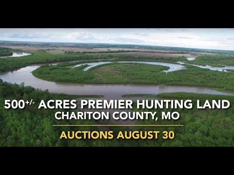 500+/- Acres Premier Hunting Land In Chariton County, MO Auctions August 30