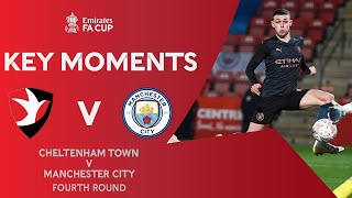 Cheltenham Town v Manchester City | Key Moments | Fourth Round | Emirates FA Cup 2020-21