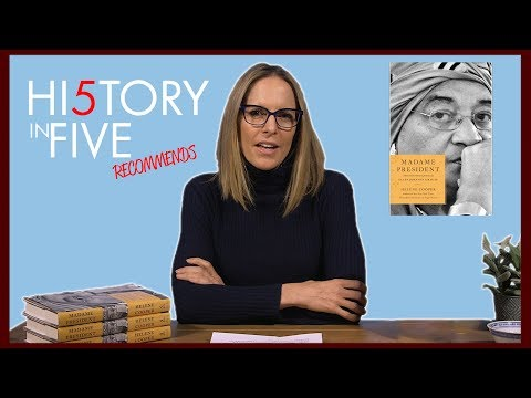 History in Five Recommends: MADAME PRESIDENT