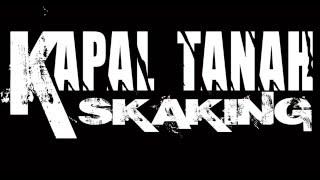 KAPAL TANAH SKAKING - FAMILIES SKAKING - AUDIO
