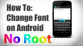 How to change font on android(NO ROOT).