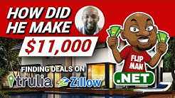 $11,000 Made Finding Deals on Zillow and Trulia With No Money | Wholesaling and Flipping Houses Tips