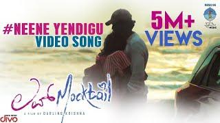 Love Mocktail - Neene Yendigu (Video Song) | Krishna, Milana | Raghu Dixit | Raghavendra Kamath