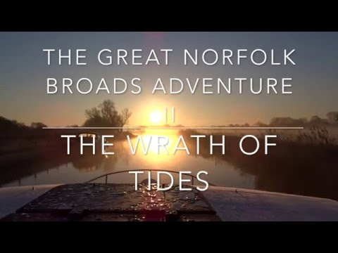 The Great Norfolk Broads Adventure II Day 3 6th April 2016
