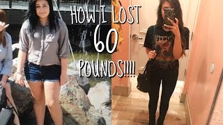 HOW I LOST 60 POUNDS!! TIPS/MOTIVATION