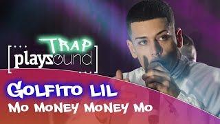 Golfito Lil - Mo Money Money Mo | PLAYZOUND TRAP | Playz