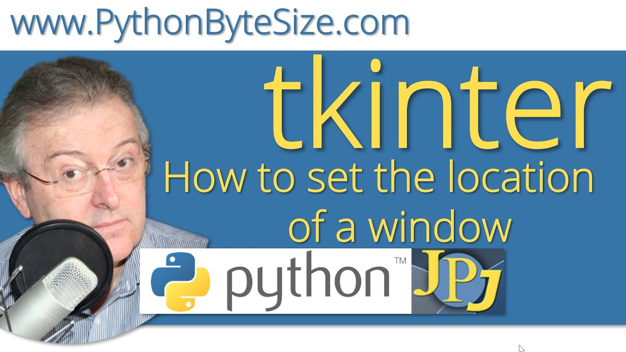How to set the location of a Python tkinter window