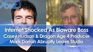 Bioware Boss Casey Hudson & Dragon Age 4 Executive Producer Mark Darrah Abruptly Leave Studio