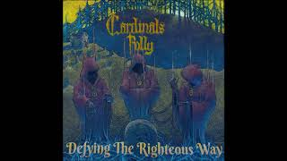 Cardinals Folly - Defying The Righteous Way (Full Album 2020)