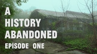 A History Abandoned: Episode One (Kings Park Psychiatric Hospital)