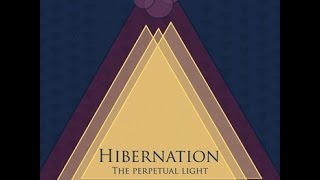 Hibernation  - Perpetual Light [Full EP] HD