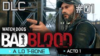 Watch Dogs | DLC Bad Blood | Guía Walkthrough Español | Acto 1 | A lo T-Bone | 01