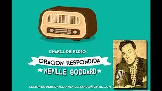 ORACION RESPONDIDA - (la oración que da fruto) Neville Goddard