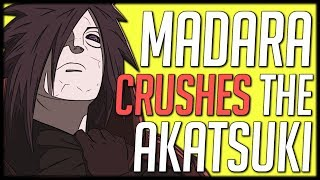 Madara Would Stomp the Akatsuki