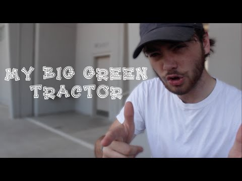 My Big Green Tractor (Unofficial Music Video)