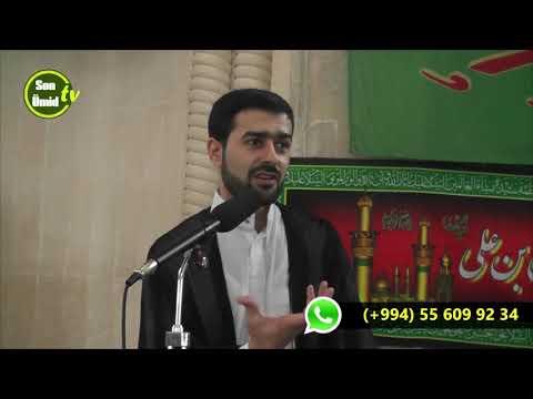 Hacı Samir cümə moizəsi 5042019 Qələm surəsinin təfsiri