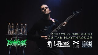 Bleak Flesh -  ... And Save Us From Silence (Official Guitar Playthrough 4K)